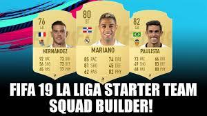 FIFA 19 LA LIGA CHEAP STARTER TEAM SQUAD BUILDER - FT. THEO HERNANDEZ,  MARIANO, GABRIEL PAULISTA