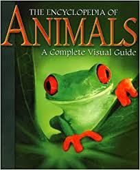 Encyclopedia of <b>Animals</b>: A <b>Complete</b> Visual Guide: Amazon.co.uk ...