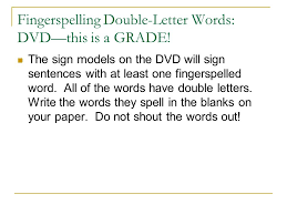 Fingerspelling Double Letter Words DVD—this is a GRADE
