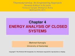 Chapter 4 ENERGY ANALYSIS OF CLOSED SYSTEMS - ppt download
