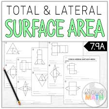 Total Lateral Surface Area Worksheet Teks 7 9d Area