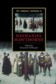 the companion to nathaniel hawthorne edited by richard h the companion to nathaniel hawthorne