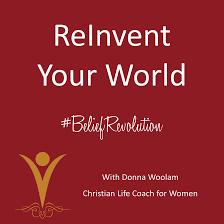 ReInvent Your World