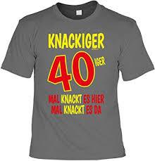 T Shirt 40 Geburtstag Geburtstagsshirt Sprüche 40 Jahre
