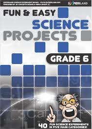 By Design Science Grade 6 Fun And Easy Science Projects Grade 6 40 Fun Science Experiments For Grade 6 Learners Ebook By Jb Concepts Media Rakuten Kobo