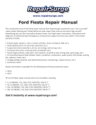 ford fiesta repair manual 2011 2012 repairsurge com ford fiesta repair manual the convenient online ford fiesta repair manual