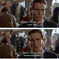 American Psycho Quotes Unique American Psycho Quotes Best Quotes Ever
