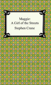 maggie a girl of the streets stephen crane  maggie a girl of the streets stephen crane 9781420925241 com books
