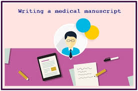 systematic approach of writing a medical manuscript resources  systematic approach of writing a medical manuscript
