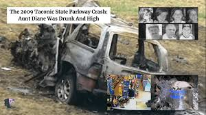 The 2009 Taconic State Parkway Crash: Aunt Diane Was Drunk And ...