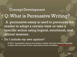 persuasive essay objective we will define components of and write q what is persuasive writing