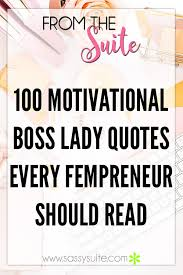 Boss Lady Quotes Gorgeous 48 Motivational Boss Lady Quotes Every Fempreneur Should Read