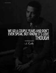 J Cole Love Quotes Delectable Rapper J Cole Quotes Sayings Love Relationship Quote