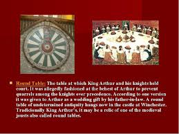a round table of undetermined antiquity hangs now in the castle at winchester tradicionally king arthur s it may be a relic of one of the meval jousts