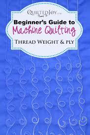 Beginner's Guide to Machine Quilting: Thread Weight and Ply - & Beginner's Guide to Machine Quilting: Thread Weight and Thread Ply Adamdwight.com