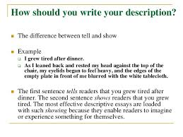 how to write a descriptive essay 6 how should you write your description