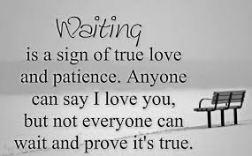 True Love Waits Quotes Gorgeous 48 Best Of True Love Quotes For Your Romeo Or Juliet