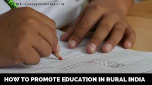 essay on how to promote education in rural short essays on   essay on how to promote education in rural