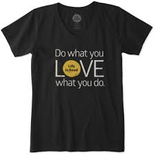 Do What You Like Like What You Do Shirt Womens Do What You Love Crusher Vee Life Is Good