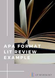 Lit Review Apa Format Lit Review Example