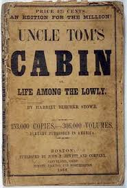 two early american bestsellers title page from the cheap edition for the millions of uncle tom s cabin or life among the lowly by harriet beecher stowe boston cleveland ohio