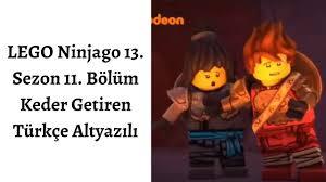 LEGO Ninjago 13. Sezon 11. Bölüm Keder Getiren Türkçe Altyazılı - YouTube