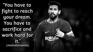 Messi Quotes Awesome 48 Quotes By Lionel Messi To Show You What Is Real Life