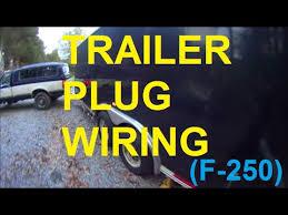 trailer plug wiring f f f trailer plug wiring f250 f150 f350