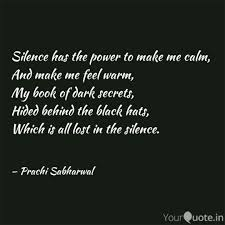 Silence Has The Power To Quotes Writings By Prachi Sabharwal