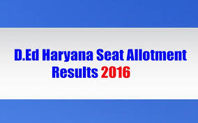 haryana department of education releases first list of seat allotment the first seat allotment for diploma in education haryana has been released the list will give a chance to interested candidates to take admission in