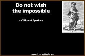 Spartan Quotes Adorable Do Not Wish The Impossible StatusMind