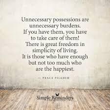 Simple Life Quotes Amazing Peace Pilgrim Possessions Burdens Freedom Simplicity Happiest 48 Y 48