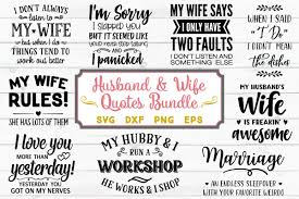 Husband And Wife Quotes Bundle Svg Png Dxf Eps
