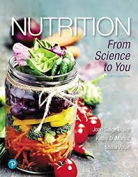 nutrition from science to you plus mastering nutrition with mytysis with pearson etext