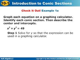 example 1a graph each equation on a graphing calculator identify each