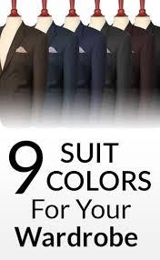 9 Suit Colors For A Mans Wardrobe Mens Suits Color