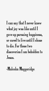 Malcolm Muggeridge Quotes & Sayings via Relatably.com