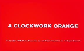 great movies essay a clockwork orange star reviews opening titles opening titles it is saddening that when a clockwork orange