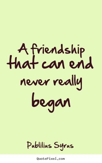 friendship ends quotes