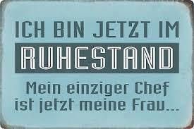 Blechschild Spruch Bin Im Ruhestand Chef Ist Metallschild Deko