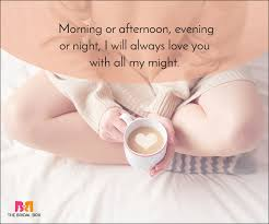 Good Morning Baby Love Quotes Best of Good Morning Love Quotes 24 Beautiful Quotes For A Perfect Start