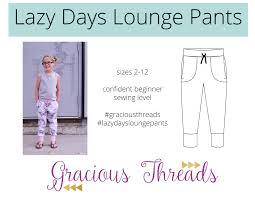 Pants Patterns Adorable Lazy Days Lounge Pants PDF Pattern 48T148 Gracious Threads