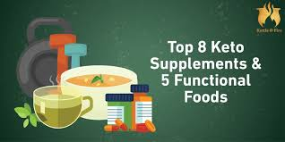 top 8 keto supplements and 5 functional foods