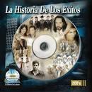 La Historia de Los Exitos: Romanticas [Fonovisa]