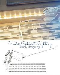 lighting for cabinets. diy under cabinet lighting by simply designing for cabinets o