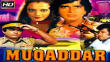 Amjad Khan Muqaddar Movie