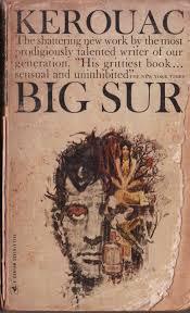 Big Sur Jack Kerouac Jack London And Magic Mushrooms Hobojeff