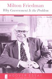 milton friedman the essential collection reading length why government is the problem essays in public policy milton friedman