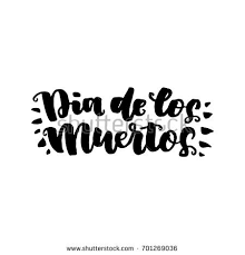 Dia Quote New Dia De Muertos Beautiful Quote Written Stock Vector Royalty Free