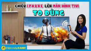 Cách chiếu màn hình iPhone lên Smart Tivi qua AirPlay 2, cách làm 2019 • Điện  máy XANH
